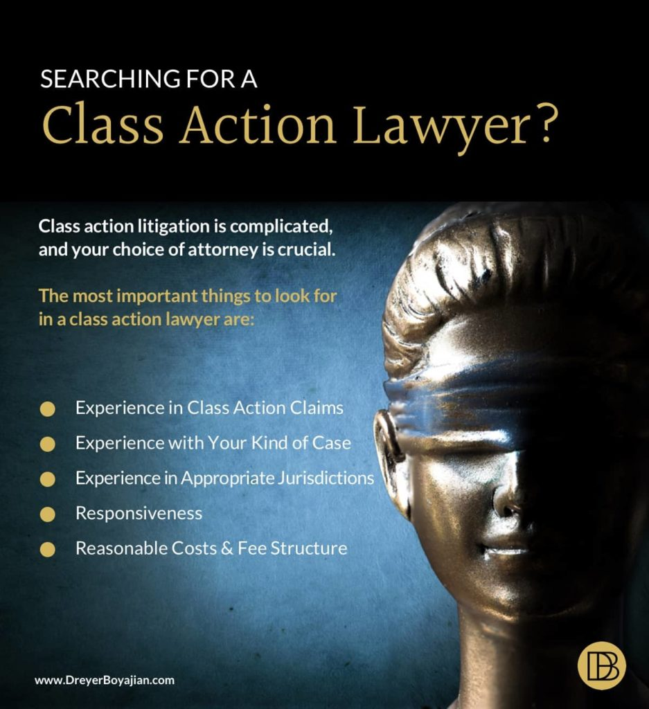 What You Need in a Class Action Lawyer | Dreyer Boyajian LLP
